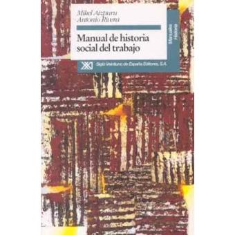 Manual de historia social del trabajo