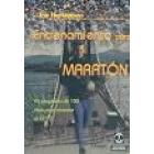 Entrenamiento para maratón. Un programa de 100 días para alcanzar el éxito