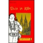 Elvis in Köln. Stufe 1