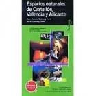 Espacios naturales de Alicante, Castellón y Valencia