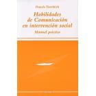 Habilidades de comunicación en intervención social. Manual práctico