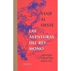 Viaje al Oeste: las aventuras del rey Mono