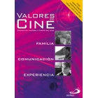 Valores de cine 3. Programas para educar en valores a partir del cine