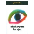 Diseñar para los ojos (Colección Joan Costa; 1)