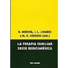 La terapia familiar desde Iberoamérica (llegao para el congreso terapia familiar con portada rota)
