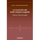 La invención del estilo hispano-magrebí
