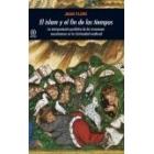 El islam y el fin de los tiempos. La interpretación profética de las invasiones musulmanas en la Cristiandad medieval