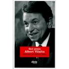 Què pensa Albert Vilalta. Entrevistat per Mariona Vilalta