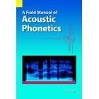 A field manual of acoustic phonetics