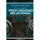 Trabajando en profundidad relacional en counseling y psicoterapia