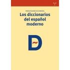 Los diccionarios del español moderno