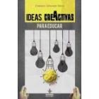 Ideas creativas para educar