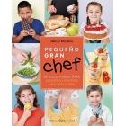 Pequeño gran chef. 64 saludables recetas de cocina mediterránea