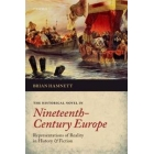 The historical novel in Nineteenth-Century Europe: representations of reality in history and fiction