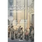 La magia y el milagro (homenaje a la figura de Don Bosco)