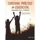 Coaching práctico en educación.Transformando sueños en aprendizajes.