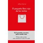 El pequeño libro rojo de las ventas. 12.50 principios sobre la grandeza de las ventas