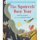 The Squirrels' Busy Year (Science Storybooks Seasons 2)