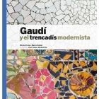 Gaudí y el trencadís modernista