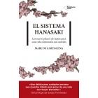El sistema Hanasaki. Los nueve pilares de Japón para una vida centenaria con sentido