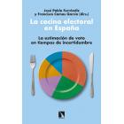 La cocina electoral en España. La estimación de voto en tiempos de incertidumbre