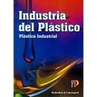 Industria del plástico. Plástico industrial