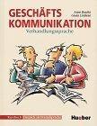 Geschäfts Kommunikation. Verhandlungssprache. Kursbuch