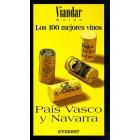 Viandar guias. Los 100 mejores vinos. País Vasco y Navarra