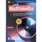 Multimedia : manual de referencia (libro+CD-Rom)