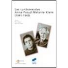 Las controversias. Anna Freud-Melanie Klein (1941-1945)