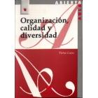 Organización, calidad y diversidad