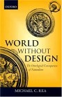 World without design: the ontological consequences of naturalism