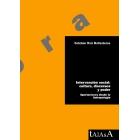 Intervención social: cultura, discursos y poder. Aportaciones desde la Antropología