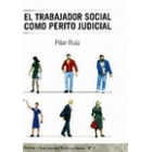 El trabajador social como perito judicial. El informe pericial sociofamiliar