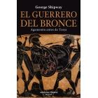 El Guerrero de Bronce. Agamenón antes de Troya