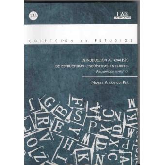 Introducción al análisis de estructuras lingüísticas en corpus