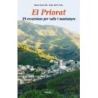El Priorat. 19 excursions per valls i muntanyes