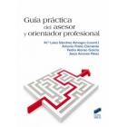 Guiía práctica del asesor y orientador profesional