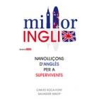 Milloringlix: nanolliçons d'anglès per a supervivents