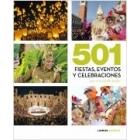 501 fiestas, eventos y celebraciones que no te puedes perder