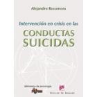 Intervencion en crisis en las conductas suicidas