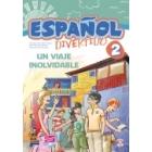 Español divertido 2. Un viaje inolvidable  (con CD) Nivel A2