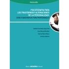 Psicoterapia para los trastornos y alteraciones de la personalidad