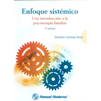 Enfoque sistemico una introducción a la psicoterapia familiar.