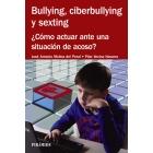 Bullyng, ciberbullyng y sexting. ¿Cómo actuar ante una situación de acoso?
