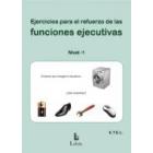 Ejercicios para el  refuerzo de las funciones ejecutivas. Nivel 1