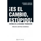 ¡Es el cambio, estúpido! España en la segunda transición