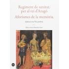 Regiment de sanitat per al rei d'Aragó / Aforismes de la memòria