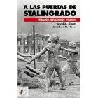 A las puertas de Stalingrado. Tetralogía de Stalingrado. Vol.1
