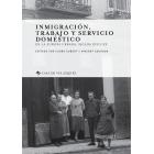 Inmigración, trabajo y servicio doméstico en la Europa urbana, siglos XVIII-XX